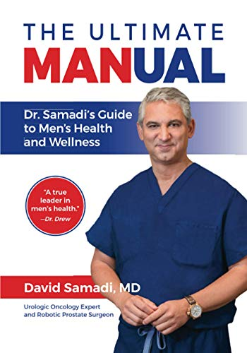 Compare Textbook Prices for The Ultimate MANual: Dr. Samadi's Guide to Men's Health and Wellness  ISBN 9781735296906 by Samadi, Dr.  David