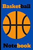 Basketball Notebook: Basketball Hoops Ball Net ~ 6' x 9' Ruled Lined Notebook ~ 120 Pages