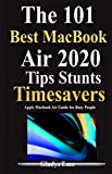 The 101 Best MacBook Air 2020 tips Timesavers: Apple MacBook Air Guide For Busy People