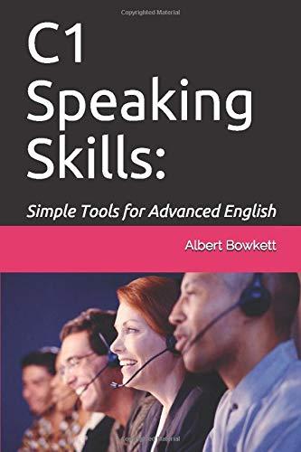 C1 Speaking Skills: Simple Tools for Advanced English