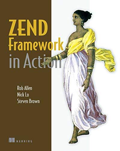 Zend Framework in Action (English Edition)