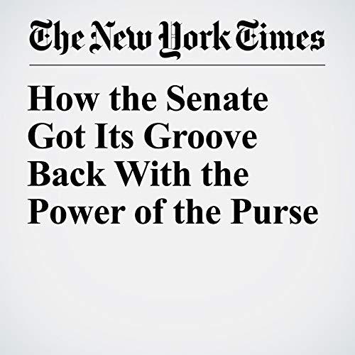 How the Senate Got Its Groove Back With the Power of the Purse copertina