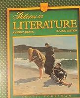 Patterns in Literature: America Reads 0673293793 Book Cover