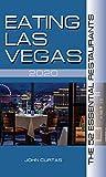 Eating Las Vegas 2020: The 52 Essential Restaurants