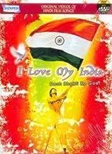 I Love My India - Desh Bhakti Ke Geet