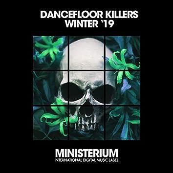 Dancefloor Killers (Winter '19)