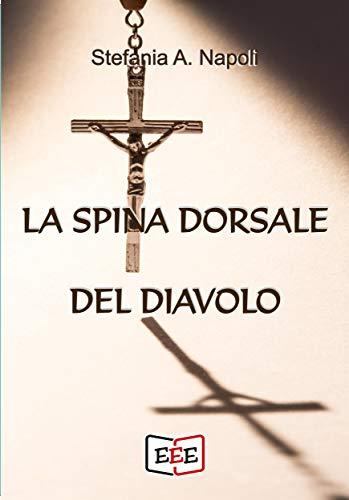 La Spina dorsale del Diavolo (Giallo, Thriller & Noir Vol. 32)