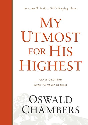 My Utmost for His Highest: Classic Language Hardcover