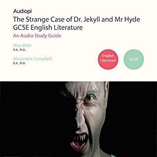 The Strange Case of Dr Jekyll and Mr Hyde English Literature GCSE                   By:                                                                                                                                 Alex Blott B.A. M.A.,                                                                                        Alexandra Campbell B.A. M.A.                               Narrated by:                                                                                                                                 Penny Andrews,                                                                                        Andrew Cresswell                      Length: 2 hrs and 54 mins     8 ratings     Overall 3.8