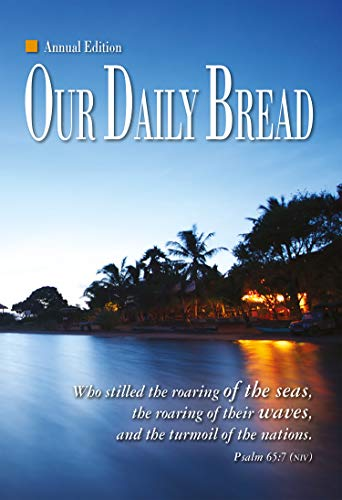 Our Daily Bread: 2016 Annual Edition