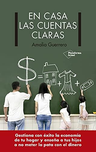 En casa las cuentas claras de Amalia Guerrero