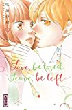 Love, be loved Leave, be left , tome 9