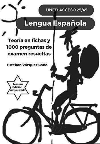 Lengua Española. UNED Acceso 25/45: UNED Acceso 25-45