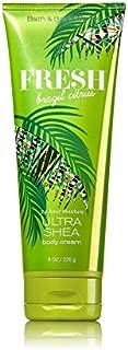 Bath and Body Works Fresh Brazil Citrus Cream 8 Ounce 2017 Newer Version