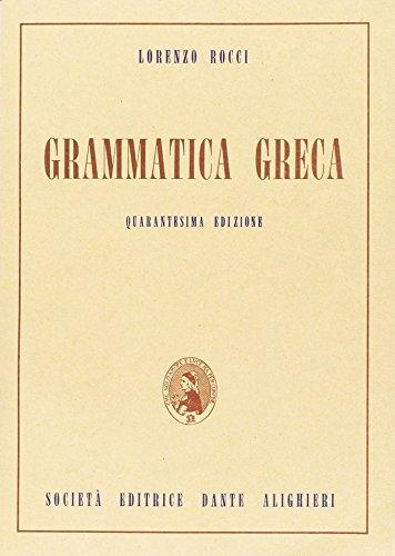 Grammatica greca. Per il Liceo classico