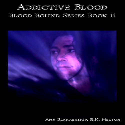 Addictive Blood audiobook cover art