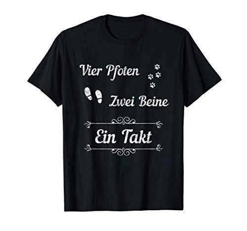 4 Vier Pfoten 2 zwei Beine 1 Takt Lustiger Spruch T-Shirt
