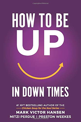Image OfHow To Be UP In Down Times: 40 Tips