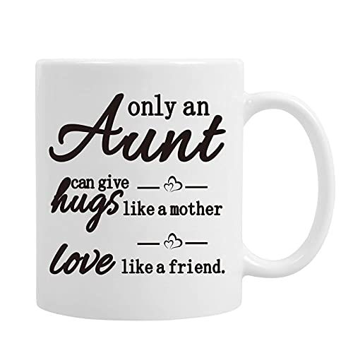 Only An Aunt Can Give Hugs Like a Mother Coffee Mug Aunt Gifts Aunt Coffee Mug Aunt Aunt Auntie from Nephew Niece Meaningful - Taza de café (250 g)