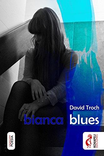 Bianca Blues (Spanish Edition)