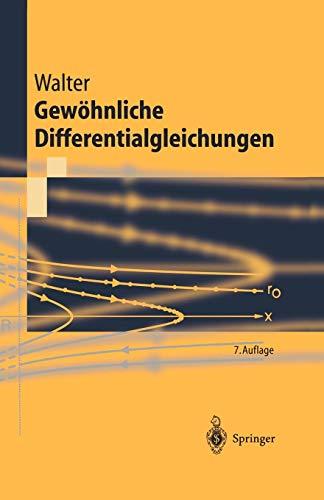 Gewöhnliche Differentialgleichungen: Eine Einführung (Springer-Lehrbuch) (German Edition)