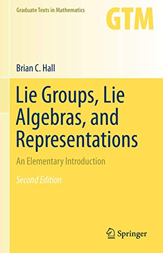 Lie Groups, Lie Algebras, and Representations: An Elementary Introduction (Graduate Texts in Mathematics, 222, Band 222)