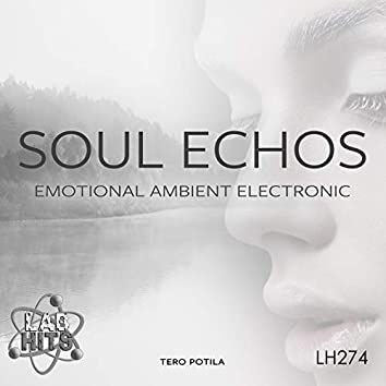 Soul Echos: Emotional Ambient Electronic