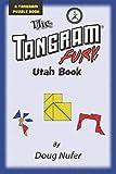 Tangram Fury Utah Book: Volume 22 (Tangram Fury Puzzle Book)