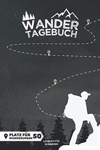 WANDERTAGEBUCH   Platz für 50 Wanderungen: Wanderbuch, Logbuch, Gipfelbuch, Stempelbuch & Tourenbuch für das WANDERN   extra Platz für 96 Stempel & 48 Gipfel   A5   144 Seiten