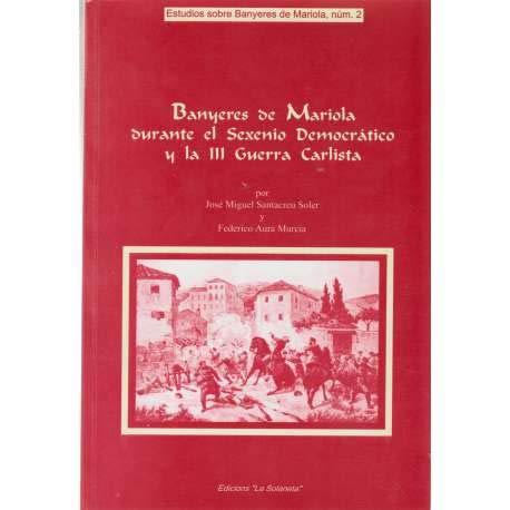 Banyeres de Mariola durante el Sexenio Democrático y la III Guerra Carlista