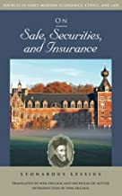 On Sale, Securities, and Insurance (Sources in Early Modern Economics, Ethics, and Law)