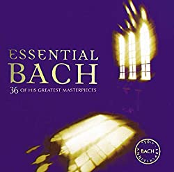 Essential Bach: 36 Greatest Masterpieces/Various