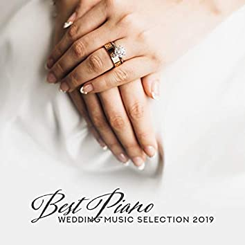 Best Piano Wedding Music Selection 2019