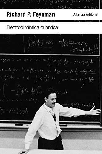 Electrodinámica cuántica: La extraña teoría de la luz y la materia (El libro de bolsillo - Ciencias)