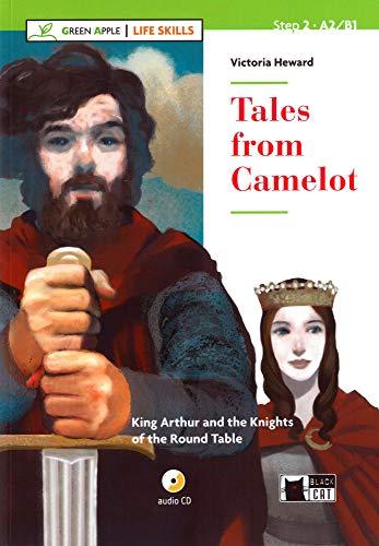 Tales from Camelot: King Arthur and the Knights of the Round Table. Englische Lektüre für das 2., 3. und 4. Lernjahr. Buch + Audio-CD (Life Skills)