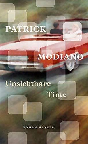 Buchseite und Rezensionen zu 'Unsichtbare Tinte: Roman' von Patrick Modiano