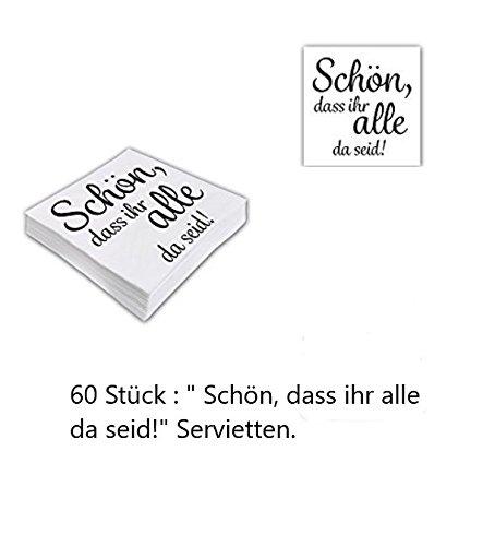 60 Stück Servietten Schön, DASS Ihr alle da seid! // Servietten // Tischdekoration // Deko // Picknick