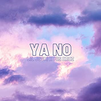 Ya no