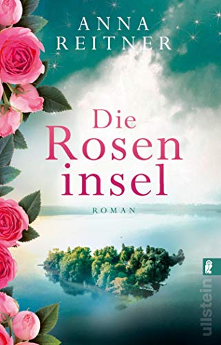 Die Roseninsel: Roman