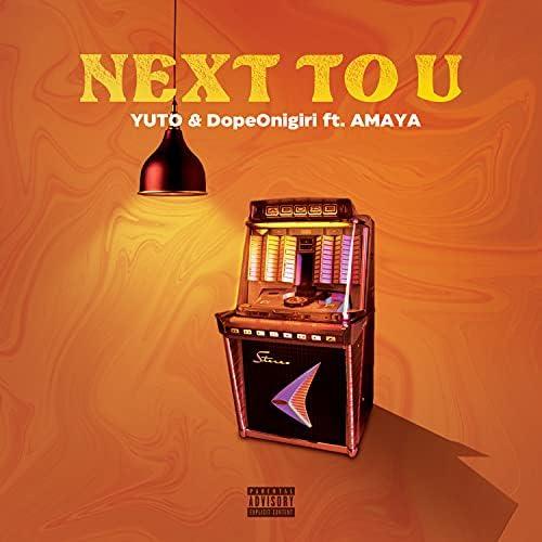 Yuto & DopeOnigiri feat. AMAYA