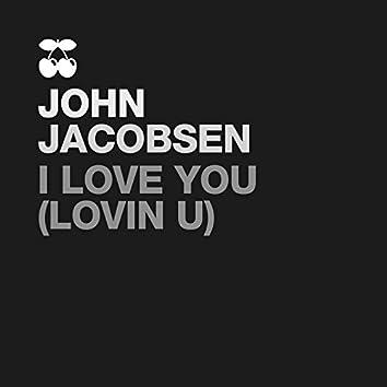 I Love U (Lovin U)