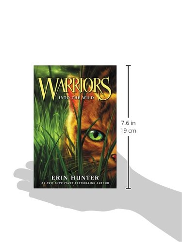 Warriors #1: Into the Wild (Warriors: The Prophecies Begin, 1)