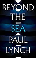Beyond the Sea: From the winner of the Kerry Group Irish Novel of the Year Award, 2018