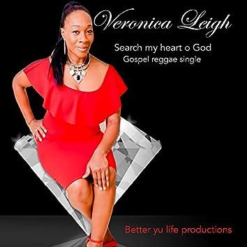 Search my heart O God