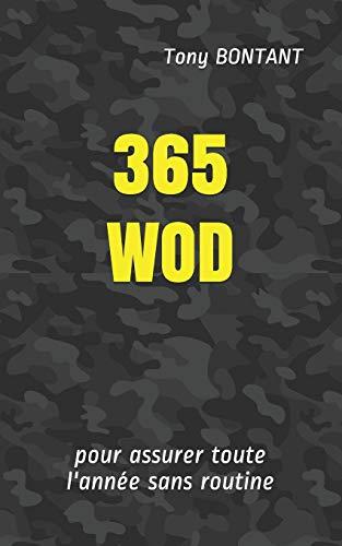 365 WOD: pour assurer toute l'année sans routine