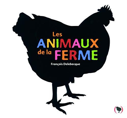 Les animaux de la ferme · Imagier photos · Livre cartonné à rabats ·dès 18 mois
