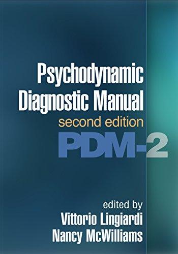 Psychodynamic Diagnostic Manual, Second Edition: PDM-2