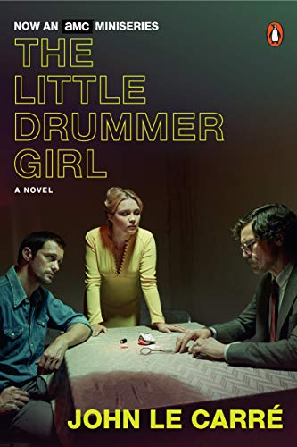 The Little Drummer Girl: A Novel (English Edition)