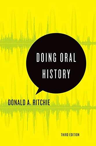 Doing Oral History (Oxford Oral History)