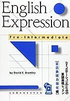 English Expression PreーIntermediate―コミュニケーションのための英語表現レッスン:自己表
